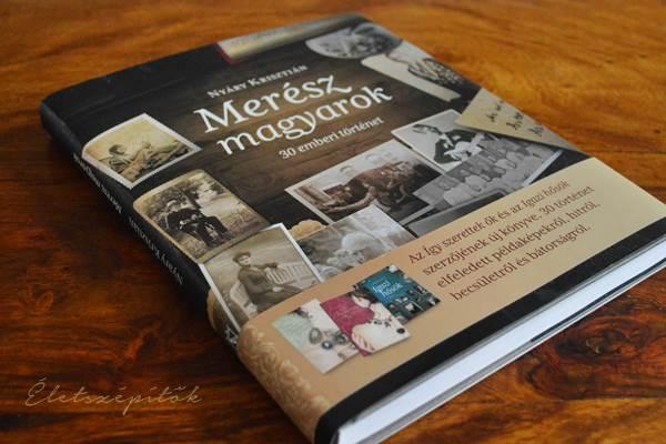 Merész magyarok könyv nyáry