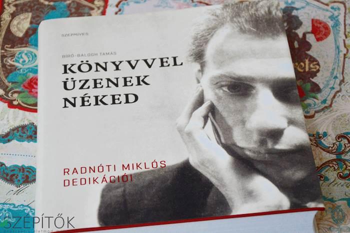 radnoti_konyvvel_uzenek_neked_szepmives_kiado